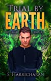 Trial by Earth (Twilight Knight Trials Book 4)