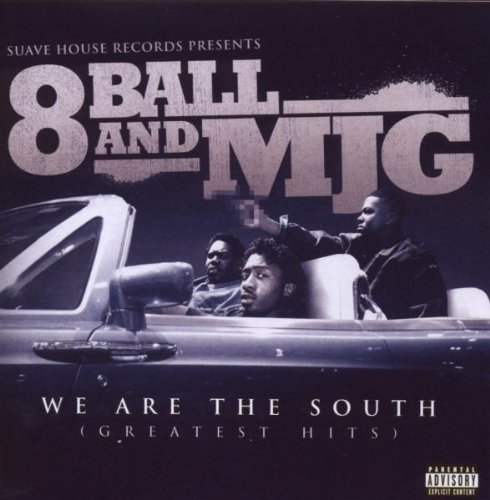 8Ball & MJG - We Are The South - Zortam Music