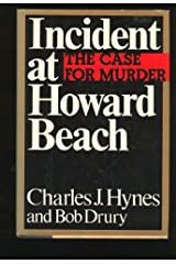 Incident at Howard Beach: The Case For Murder Hardcover