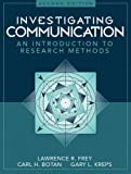 img - for Investigating Communication: An Introduction to Research Methods by Lawrence R. Frey (1999-10-26) book / textbook / text book