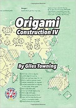 Origami Construction IV: 4
