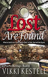 Lost Are Found (A Prairie Heritage, Book 6)