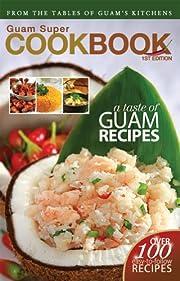 Guam Super Cookbook af Milestones Pacific
