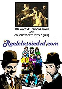 THE LADY OF THE LAKE (1928) and CONQUEST OF THE POLE (1912)