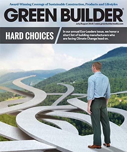Green Builder Magazine - July/August 2018