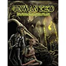 Unwanted: A stand-alone Role Playing Game and LARP in an H.P. Lovecraft inspired setting