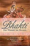 Bhakti: Der Wandel im Herzen