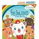 Feeling Loved: A Ted E. Bear Story