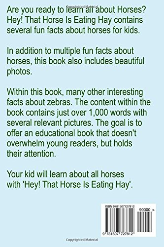 Hey! That Horse Is Eating Hey: Facts About Horses for Kids (Fun ...