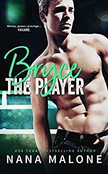 Bryce (The Player Book 1) by [Malone, Nana]