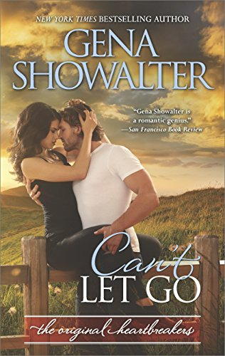 Can't Let Go: A Bad Boy Romance (Original Heartbreakers) by [Showalter, Gena]