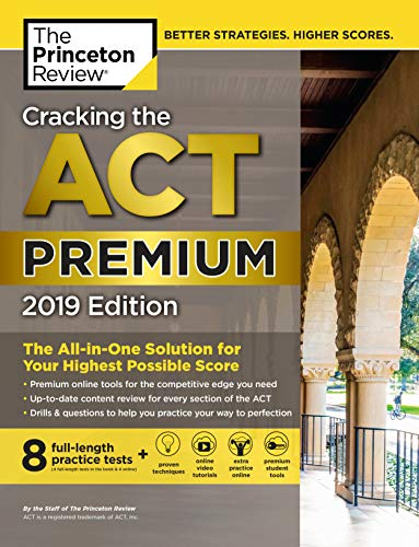 Pdf Teen Cracking the ACT Premium Edition with 8 Practice Tests, 2019: 8 Practice Tests + Content Review + Strategies (College Test Preparation)