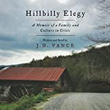 #9: Hillbilly Elegy: A Memoir of a Family and Culture in Crisis