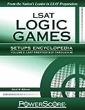 LSAT Logic Games Setups Encyclopedia, Volume 2, David M. Killoran, 0982661886