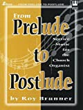 From Prelude to Postlude, Roy Brunner, 0834199424