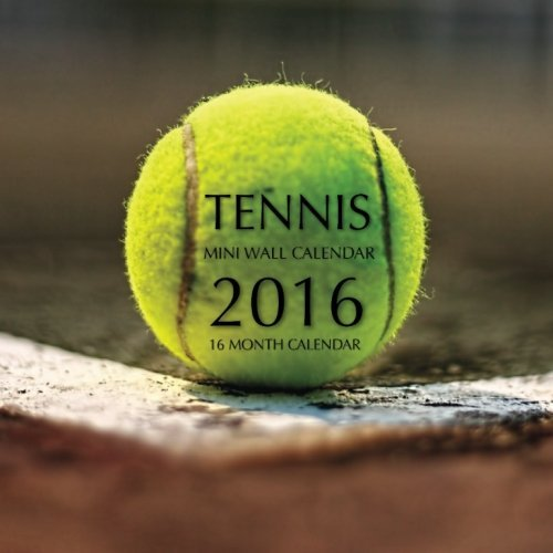 Tennis Mini Wall Calendar 2016: 16 Month Calendar by Jack Smith (2015-09-21) by (Calendar)