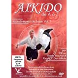 Aikido de A à Z - Vol. 1 Les techniques de base