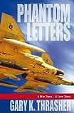 Phantom Letters, Gary K. Thrasher, 1936183528