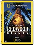 National Geographic: Climbing Redwood Giants DVD