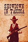 Showdown in Tascosa, Warren Bernard Lessing, 1424171156