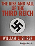 Front cover for the book The Rise and Fall of the Third Reich by William L. Shirer