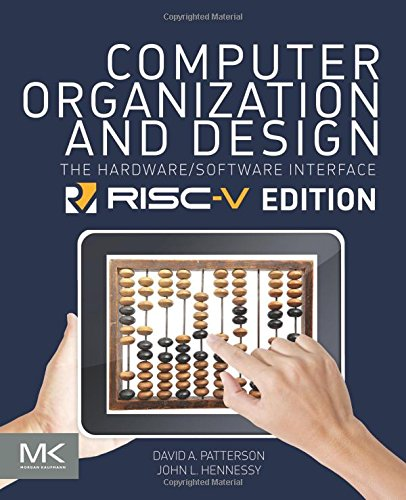 Computer Organization and Design RISC-V Edition: The Hardware Software Interface (The Morgan Kaufmann Series in Computer Architecture and Design) cover