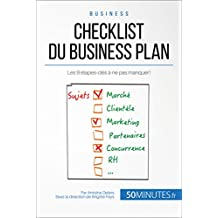 Checklist du business plan: Les 9 étapes-clés à ne pas manquer ! (Gestion & Marketing t. 27) (French Edition)