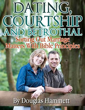 Biblical teaching on dating and courtship