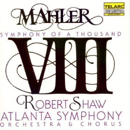 Mahler: Symphony No. 8, Symphony of a Thousand