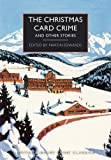 """""""The Christmas Card Crime - and other stories (British Library Crime Classics)"""" av Martin Edwards (editor)"""