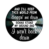 I Won't Back Down song lyrics by Tom Petty on a Vinyl Record Album Wall Artwork