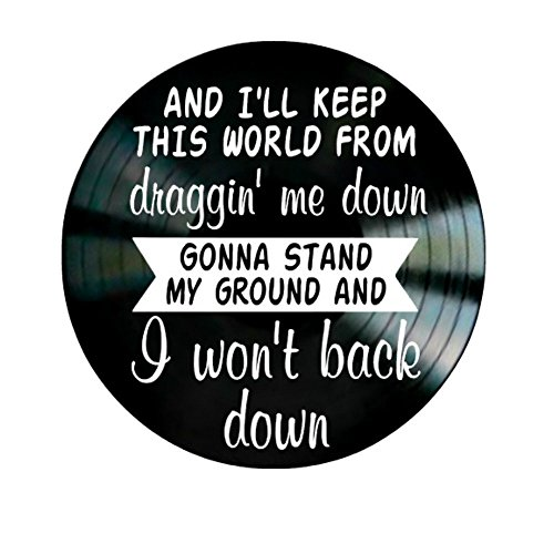 I Won't Back Down song lyrics by Tom Petty on a Vinyl Record Album Wall Artwork by VinylRevamped