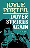 Dover Strikes Again, Joyce Porter, 0881502111