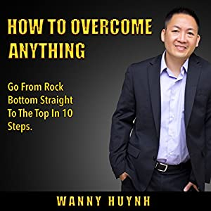 How To Overcome Anything Audiobook