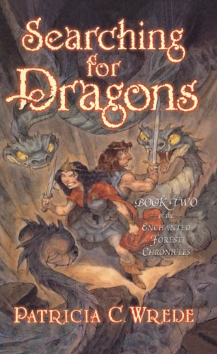 Searching For Dragons (Turtleback School & Library Binding Edition) (Enchanted Forest Chronicles) ebook