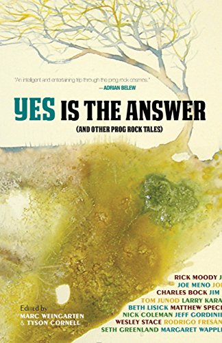 Yes Is The Answer: And Other Prog Rock Tales (The Mixtape Series) (N The Court Of The Crimson King)