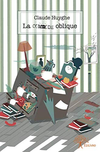 La Commode oblique (French Edition)