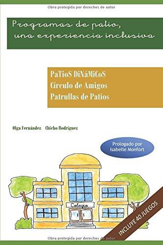 Programas de patio Una experiencia inclusiva  [Zarallo, Narciso Rodríguez - Sánchez, Olga Fernández] (Tapa Blanda)