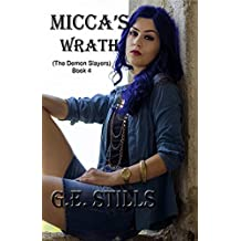 Micca's Wrath (The Demon Slayers Book 4)