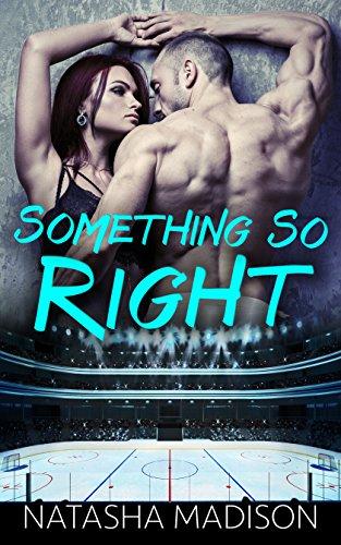 Something So Right by [Madison, Natasha]