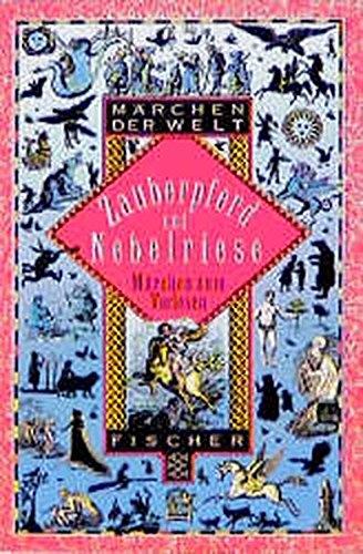 Zauberpferd und Nebelriese: Märchen zum Vorlesen (Fischer Taschenbücher)