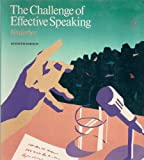 The Challenge of Effective Speaking, Verderber, Rudolph F., 0534084788