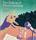 The Challenge of Effective Speaking 9780534084783