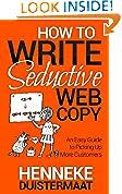 How to Write Seductive Web Copy
