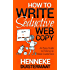 How to Write Seductive Web Copy: An Easy Guide to Picking Up More Customers (English Edition)