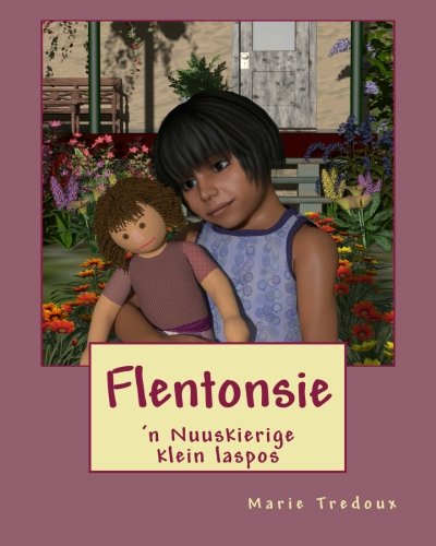 Download Flentonsie: Nuuskierige klein laspos (Afrikaans Edition) ebook