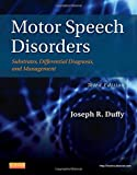 img - for Motor Speech Disorders: Substrates, Differential Diagnosis, and Management, 3e book / textbook / text book