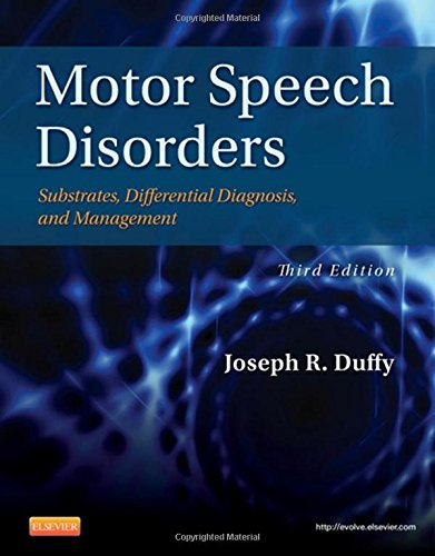 323072003 - Motor Speech Disorders: Substrates, Differential Diagnosis, and Management, 3e