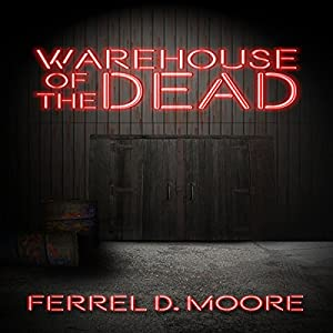 Warehouse of the Dead Audiobook