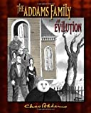 The Addams Family: an Evilution by H. Kevin Miserocchi (2010-03-31)